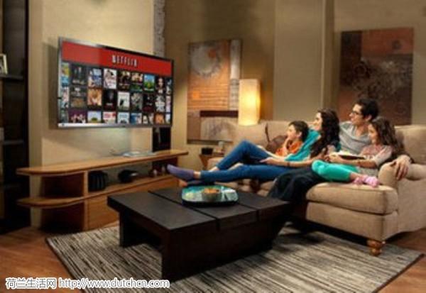 一半的荷兰家庭拥有智能电视 28%的家庭都在用Netflix