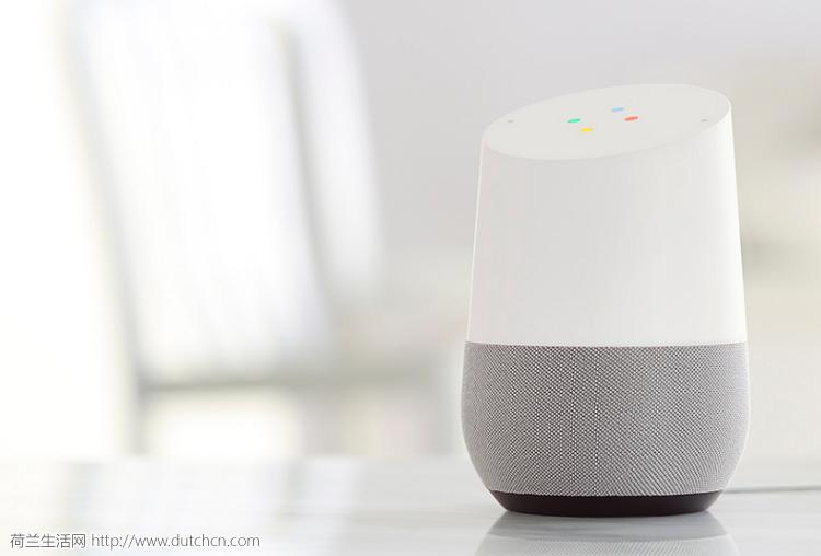 好消息!Google将在荷兰正在开卖Google Home智能音箱
