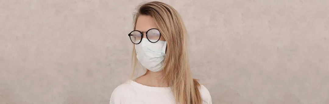 戴口罩之后眼镜起雾怎么办?这几件家里常见的东西可以帮你